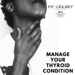Manage your thyroid condition